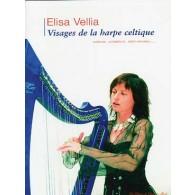 VELIA E. VISAGES DE LA HARPE CELTIQUE