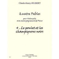 JOUBERT C.H. FABLE N°4 LE POULET ET LES CHAMPIGNONS VIOLONCELLE