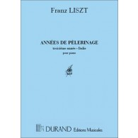LISZT F. ANNEES DE PELERINAGE 3ME ANNEE PIANO