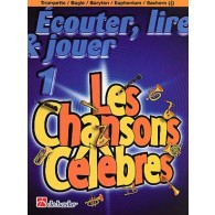 ECOUTER LIRE JOUER VOL 1: LES CHANSONS CELEBRES TROMPETTE/TUBA