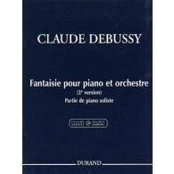 DEBUSSY C. FANTAISIE POUR PIANO