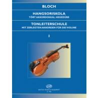 BLOCH J. TONLEITERSCHULE OP 5 VOL 1 VIOLON