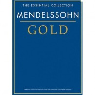 MENDELSSOHN F. ESSENTIAL COLLECTION GOLD PIANO