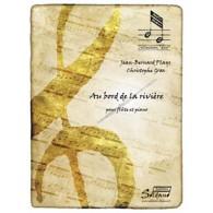 PLAYS J.B./GRAS C. AU BORD DE LA RIVIERE FLUTE