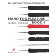 WATERMAN F./HAREWOOD M. PIANO FOR PLEASURE VOL 1