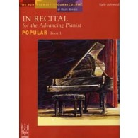 IN RECITAL FOR THE ADVANCING PIANIST POPULAR BK.1