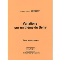 JOUBERT C.H. VARIATIONS SUR UN THEME DU BERRY ALTO