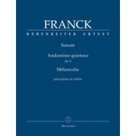 FRANCK C. SONATE / ANDANTINO QUIESTO OP 6 / MELANCOLIE VIOLON