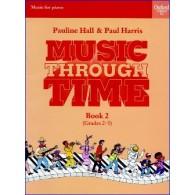 HARRIS P./HALL P. MUSIC THROUGH MUSIC VOL 2 PIANO