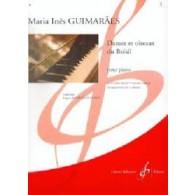 GUIMARAES M.I. DANSES ET OISEAUX DU BRESIL VOL 2 PIANO