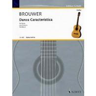 BROUWER L. DANSE CARACTERISTIQUE GUITARE