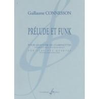 CONNESSON G. PRELUDE ET FUNK QUATUOR CLARINETTES