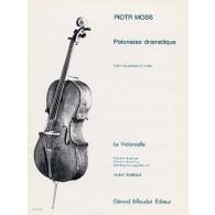 MOSS P. POLONAISE DRAMATIQUE VIOLONCELLE