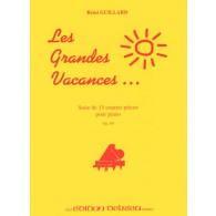GUILLARD R. LES GRANDES VACANCES OP 69 PIANO