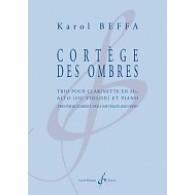 BEFFA K. CORTEGE DES OMBRES CLARINETTE SIB, ALTO (OU VIOLON) ET PIANO