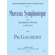 GAUBERT P. MORCEAU SYMPHONIE TROMBONE TENOR