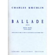 KOECHLIN C. BALLADE OP 50 PIANO