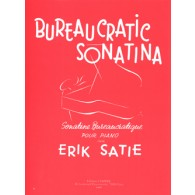 SATIE E. BUREAUCRATIC SONATINA PIANO