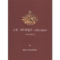 CLASSENS H. LE PIANO CLASSIQUE VOL D