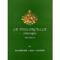 BRIZARD J./CLASSENS H. LE VIOLONCELLE CLASSIQUE VOL B