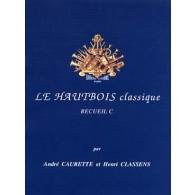 CAURETTE A./CLASSENS H. LE HAUTBOIS CLASSIQUE VOL C