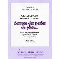 ELSAYARY A./ZEILINSKI B. COMME PERLES DES PLUIES CAISSE CLAIRE