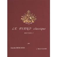 DESCAVES L. LE PIANO CLASSIQUE VOL 3