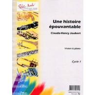 JOUBERT C.H. UNE HISTOIRE EPOUVANTABLE VIOLON