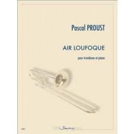 PROUST P. AIR LOUFOQUE TROMBONE