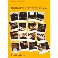 CHARTREUX A. INVITATION A L'IMPROVISATION PIANO