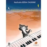 BERA-TAGRINE N. PIECES RECREATIVES VOL 1 PIANO