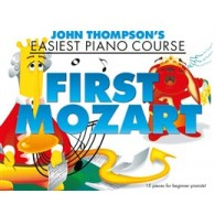 THOMPSON'S J. FIRST MOZART EASY PIANO