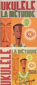 LEFEBVRE C. UKULELE LA METHODE