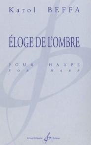 BEFFA K. ELOGE DE L'OMBRE HARPE