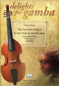 HUME T. THE FIRST PART OF AYRES VIOLE DE GAMBE SOLO