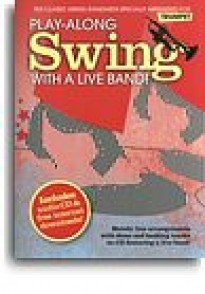 PLAY-ALONG SWING WITH A LIVE BAND TROMPETTE