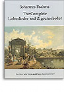 BRAHMS J. THE COMPLETE LIEBESLIEDER AND ZIEGEUNERLIEDER CHANT PIANO