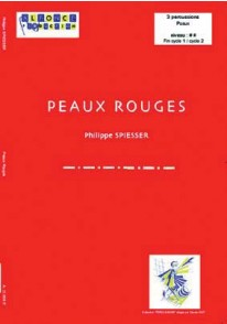 SPIESSER P. PEAUX ROUGES 3 PERCUSSIONS