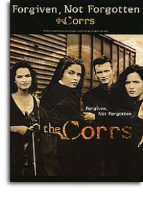 CORRS (THE) FORGIVEN, NOT FORGIVEN PVG