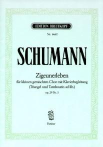 SCHUMANN R. ZIGEUNERLEBEN CHANT