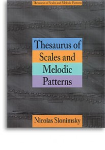 SLONIMSKY N. THESAURUS OF SCALES AND MELODIC PATTERNS