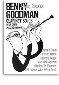 GOODMAN B. SWING CLASSICS CLARINETTE