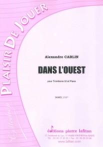 CARLIN A. DANS L'OUEST TROMBONE