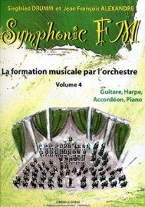 DRUMM S./ALEXANDER J.F. SYMPHONIC FM VOL 4 GUITARE HARPE ACCORDEON PIANO