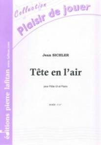 SICHLER J. TETE EN L'AIR FLUTE