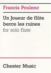 POULENC F. UN JOUEUR DE FLUTE BERCE LES RUINES FLUTE