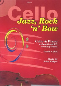 CELLO JAZZ ROCK'N' BOW FOR CELLO