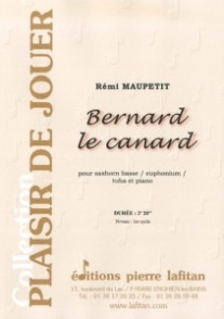MAUPETIT R. BERNARD LE CANARD TUBA BASSE