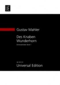 MAHLER G. DES KNABEN WUNDERHORN VOL 1 VOCAL SCORE