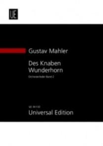 MAHLER G. DES KNABEN WUNDERHORN VOCAL SCORE VOL 2
